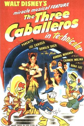 三骑士 The Three Caballeros