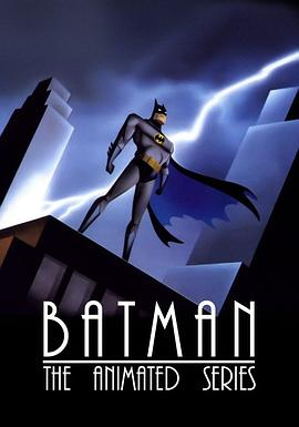 蝙蝠侠:动画版 第二季 Batman: The Animated Series Season 2