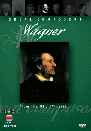伟大的作曲家:瓦格纳 Great Composers: Richard Wagner