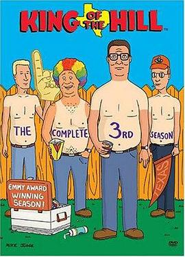 乡巴佬希尔一家的幸福生活 第三季 King of the Hill Season 3