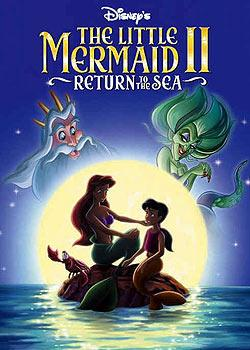 小美人鱼2:重返大海 The Little Mermaid II: Return to the Sea