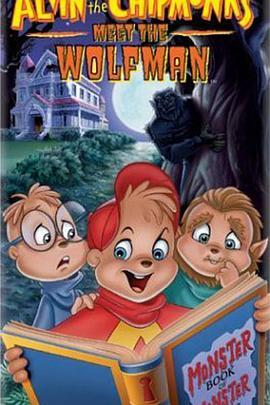 金花鼠:遇见狼人 Alvin and the Chipmunks Meet the Wolfman