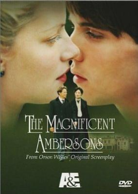安伯森情史 The Magnificent Ambersons