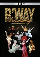 百老汇:美国音乐 Broadway: The American Musical