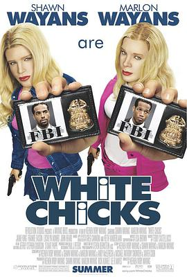 小姐好白 White Chicks