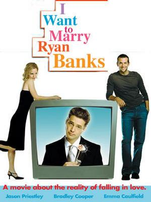 爱的真谛 I Want to Marry Ryan Banks
