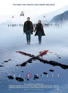 X档案:我要相信 The X Files: I Want to Believe