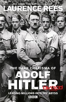 暗黑君王希特勒 The Dark Charisma of Adolf Hitler