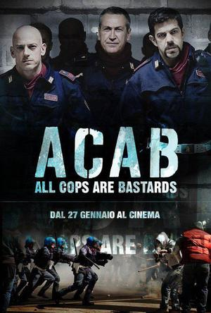 警察皆贱屄 A.C.A.B.: All Cops Are Bastards