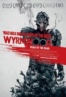 僵尸来袭 Wyrmwood: Road of the Dead