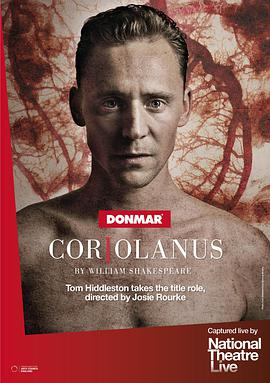科利奥兰纳斯 National Theatre Live: Coriolanus