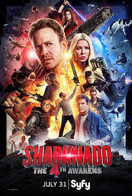 鲨卷风4:四度觉醒 Sharknado 4: The 4th Awakens