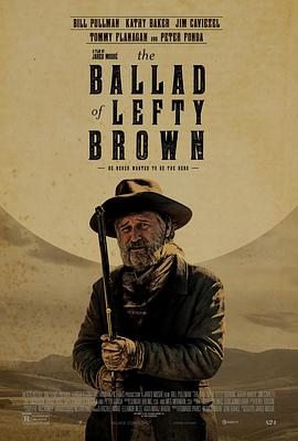 左撇子布朗之歌 The Ballad of Lefty Brown