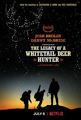 白尾鹿猎手的遗产 The Legacy of a Whitetail Deer Hunter